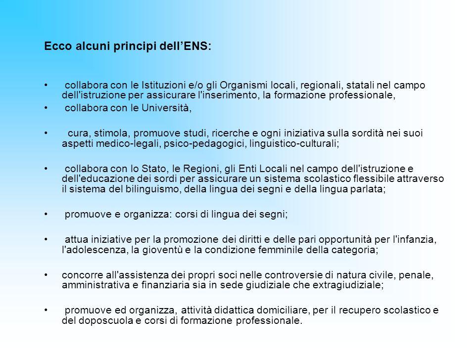 Ecco alcuni principi dell'ENS: