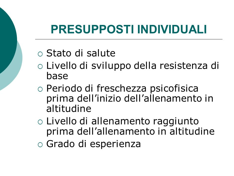 PRESUPPOSTI INDIVIDUALI