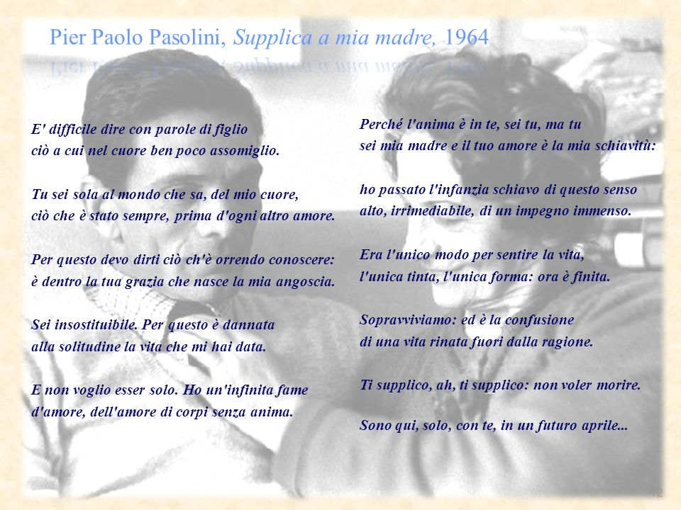 Pier Paolo Pasolini, Supplica a mia madre, 1964