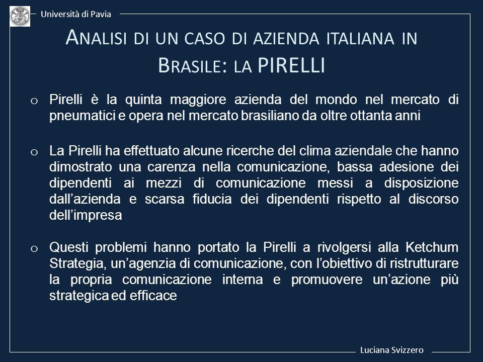 Analisi di un caso di azienda italiana in Brasile: la PIRELLI