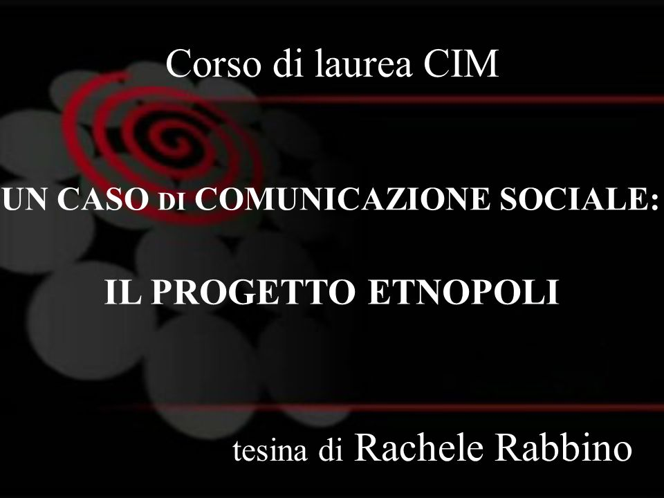 UN CASO DI COMUNICAZIONE SOCIALE:
