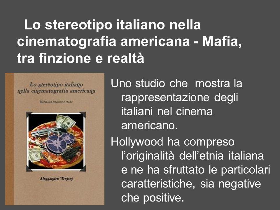 Lo stereotipo italiano nella cinematografia americana - Mafia, tra finzione e realtà