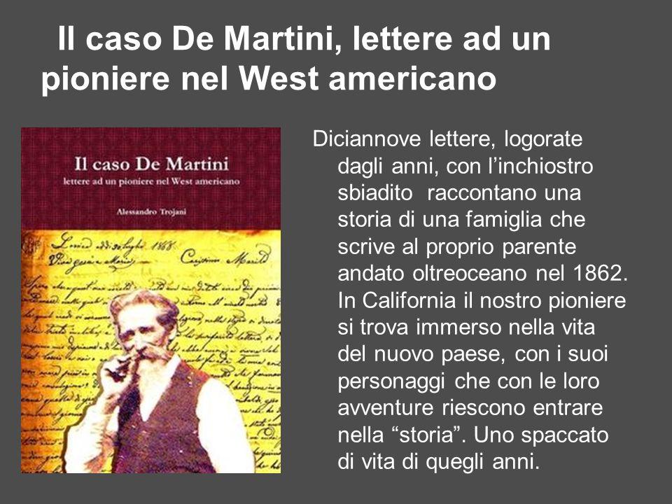 Il caso De Martini, lettere ad un pioniere nel West americano