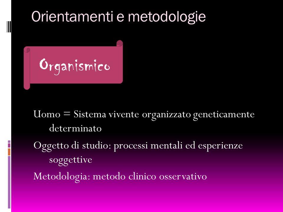 Orientamenti e metodologie