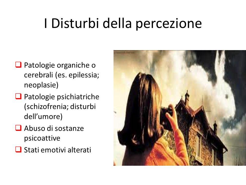 I Disturbi della percezione