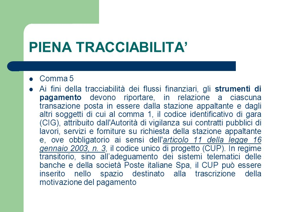 PIENA TRACCIABILITA' Comma 5