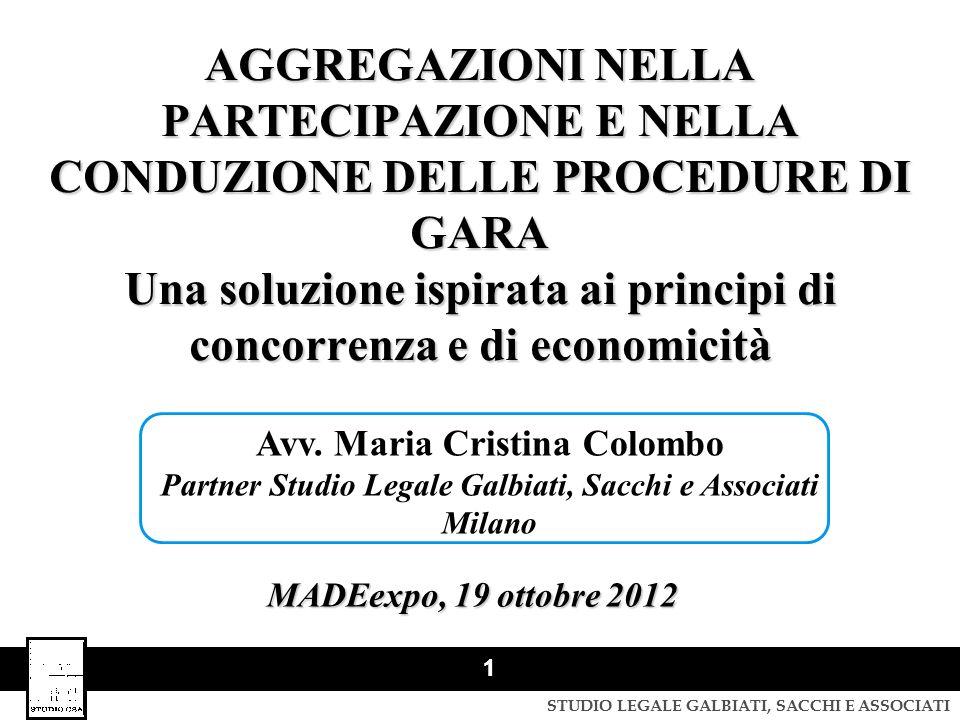 AGGREGAZIONI NELLA PARTECIPAZIONE E NELLA CONDUZIONE DELLE PROCEDURE DI GARA Una soluzione ispirata ai principi di concorrenza e di economicità