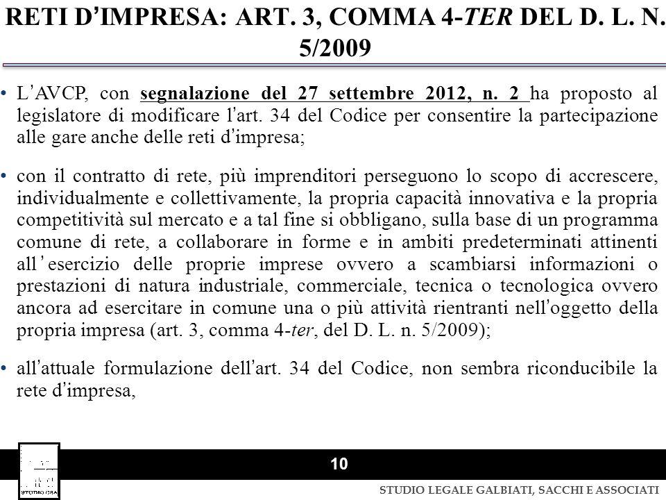RETI D'IMPRESA: ART. 3, COMMA 4-TER DEL D. L. N. 5/2009