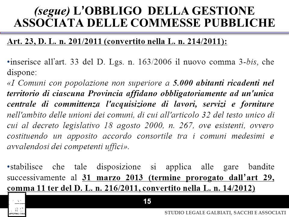 (segue) L'OBBLIGO DELLA GESTIONE ASSOCIATA DELLE COMMESSE PUBBLICHE
