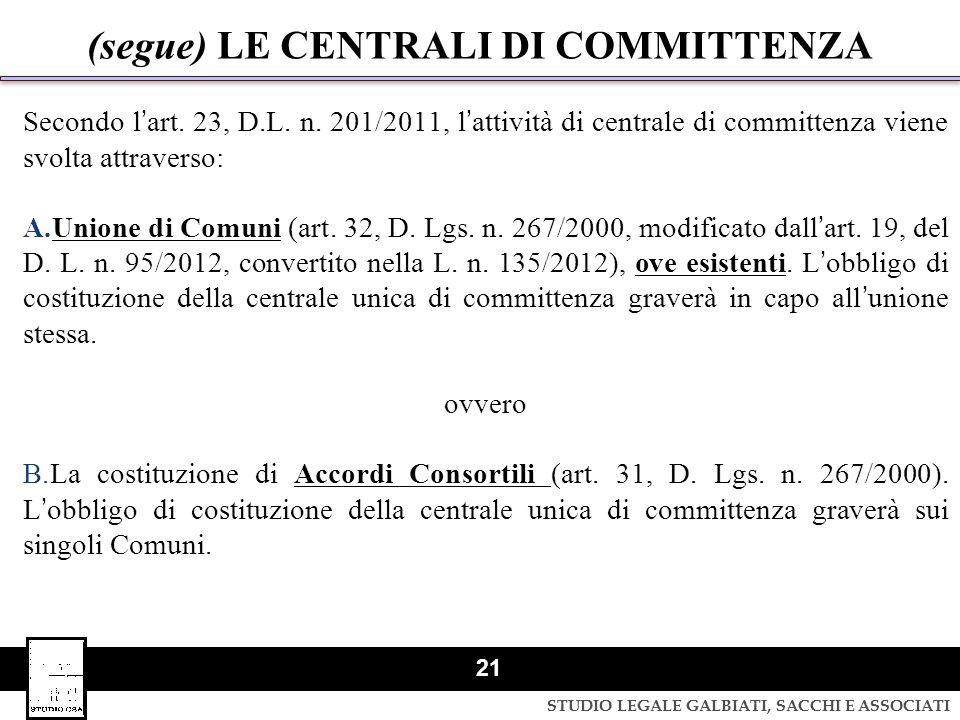 (segue) LE CENTRALI DI COMMITTENZA