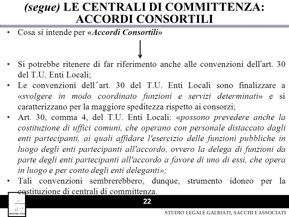 (segue) LE CENTRALI DI COMMITTENZA: ACCORDI CONSORTILI