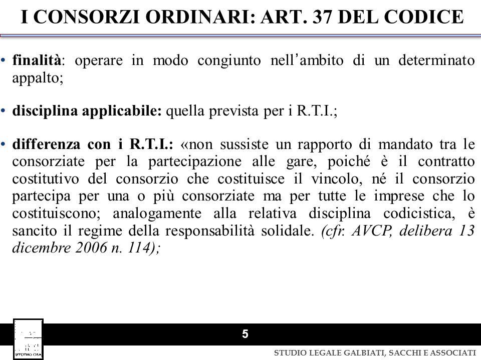 I CONSORZI ORDINARI: ART. 37 DEL CODICE