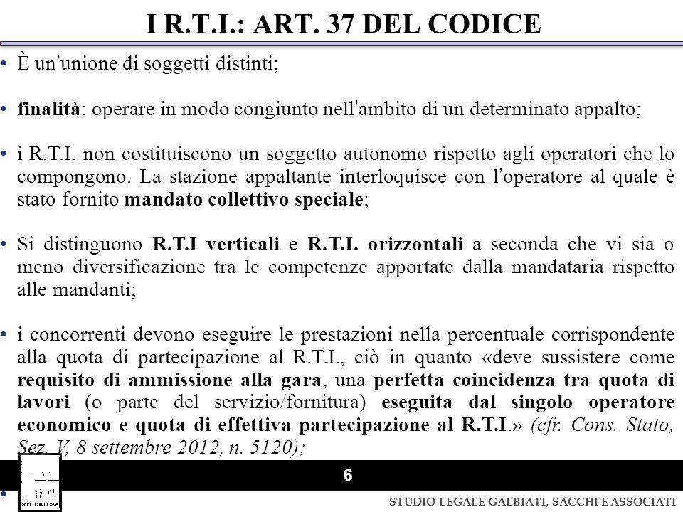 I R.T.I.: ART. 37 DEL CODICE È un'unione di soggetti distinti;