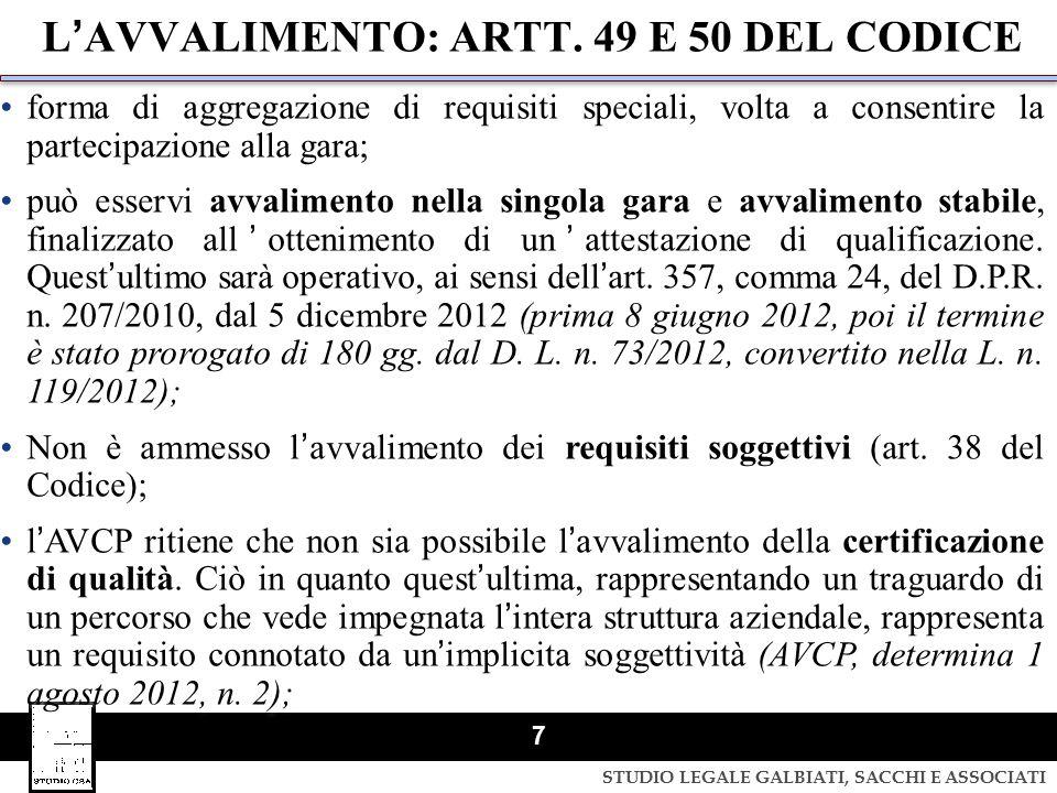 L'AVVALIMENTO: ARTT. 49 E 50 DEL CODICE