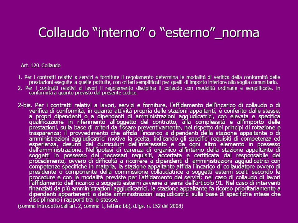 Collaudo interno o esterno _norma