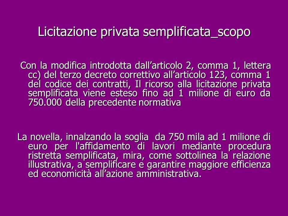 Licitazione privata semplificata_scopo