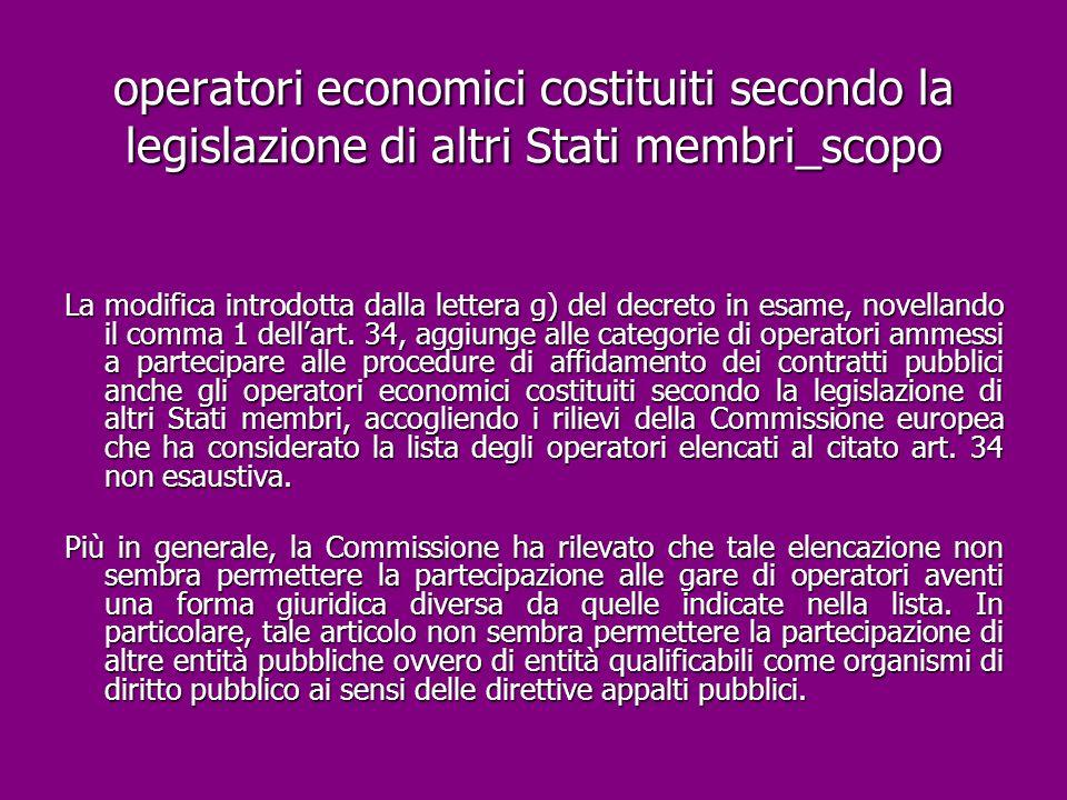 operatori economici costituiti secondo la legislazione di altri Stati membri_scopo