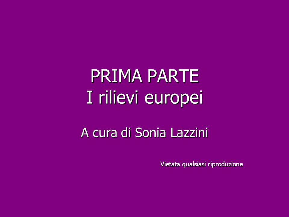 PRIMA PARTE I rilievi europei