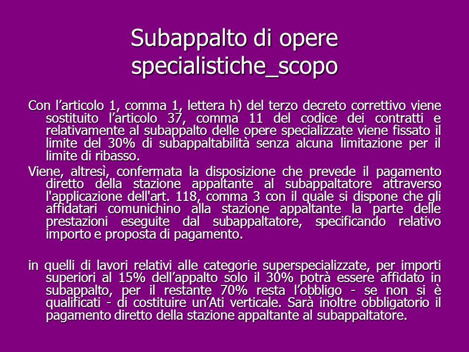 Subappalto di opere specialistiche_scopo