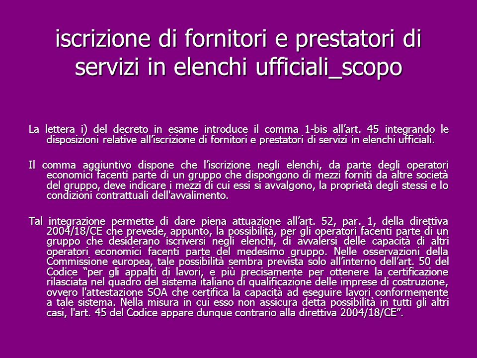 iscrizione di fornitori e prestatori di servizi in elenchi ufficiali_scopo