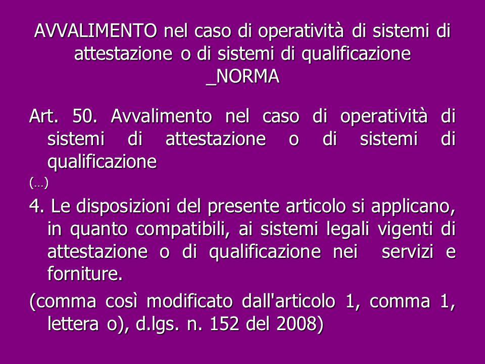 AVVALIMENTO nel caso di operatività di sistemi di attestazione o di sistemi di qualificazione _NORMA