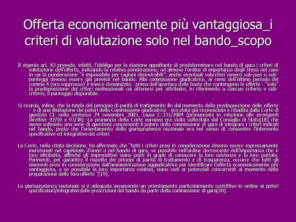 Offerta economicamente più vantaggiosa_i criteri di valutazione solo nel bando_scopo
