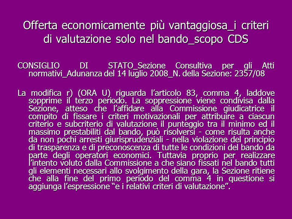Offerta economicamente più vantaggiosa_i criteri di valutazione solo nel bando_scopo CDS