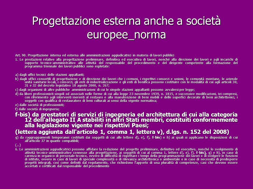 Progettazione esterna anche a società europee_norma