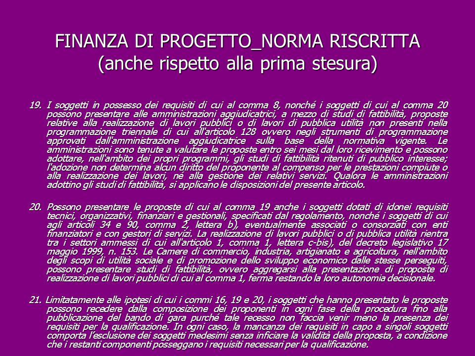 FINANZA DI PROGETTO_NORMA RISCRITTA (anche rispetto alla prima stesura)