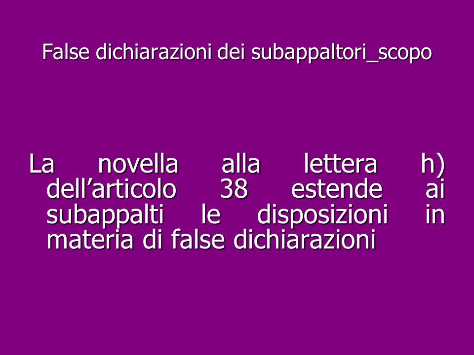 False dichiarazioni dei subappaltori_scopo