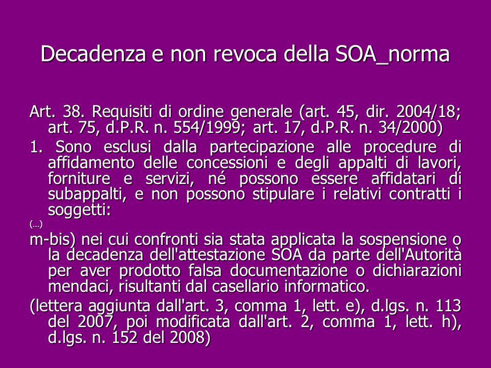 Decadenza e non revoca della SOA_norma