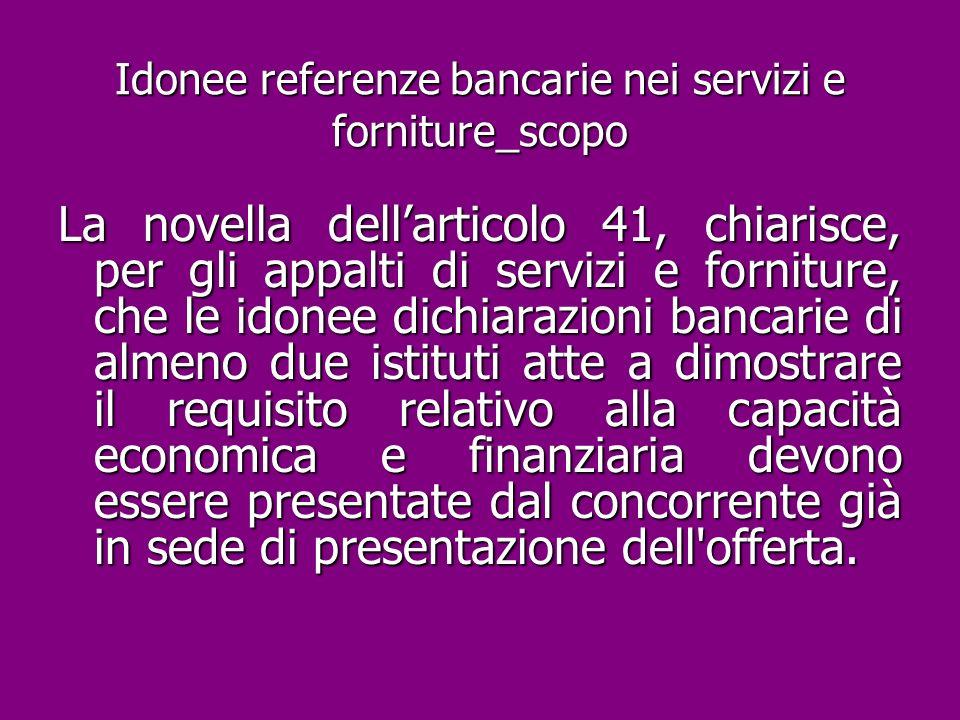 Idonee referenze bancarie nei servizi e forniture_scopo