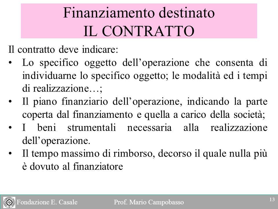 Finanziamento destinato IL CONTRATTO