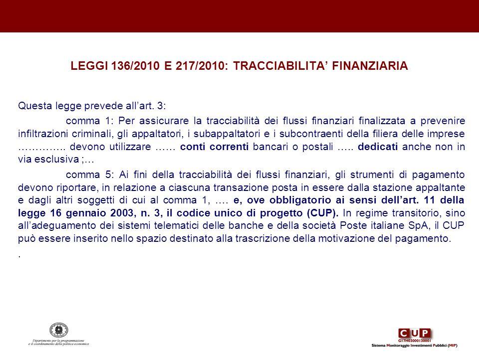 LEGGI 136/2010 E 217/2010: TRACCIABILITA' FINANZIARIA