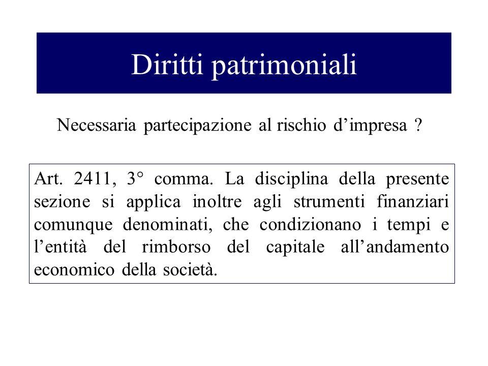 Diritti patrimoniali Necessaria partecipazione al rischio d'impresa