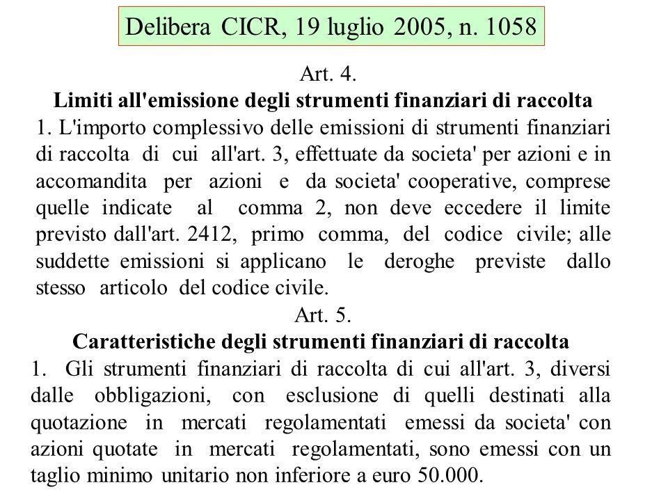 Delibera CICR, 19 luglio 2005, n. 1058 Art. 4.