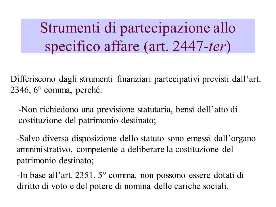 Strumenti di partecipazione allo specifico affare (art. 2447-ter)