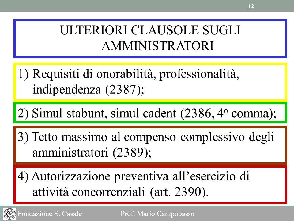 ULTERIORI CLAUSOLE SUGLI AMMINISTRATORI