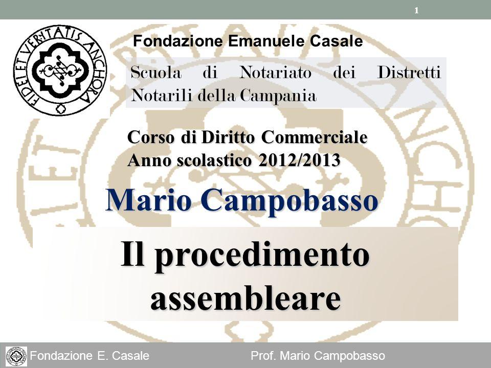 Fondazione Emanuele Casale Il procedimento assembleare
