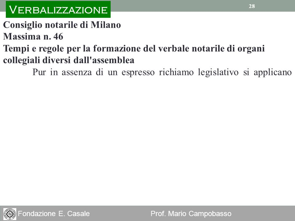 Verbalizzazione Consiglio notarile di Milano Massima n. 46