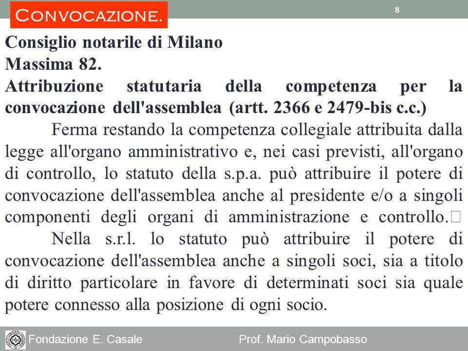 Convocazione. Consiglio notarile di Milano. Massima 82.