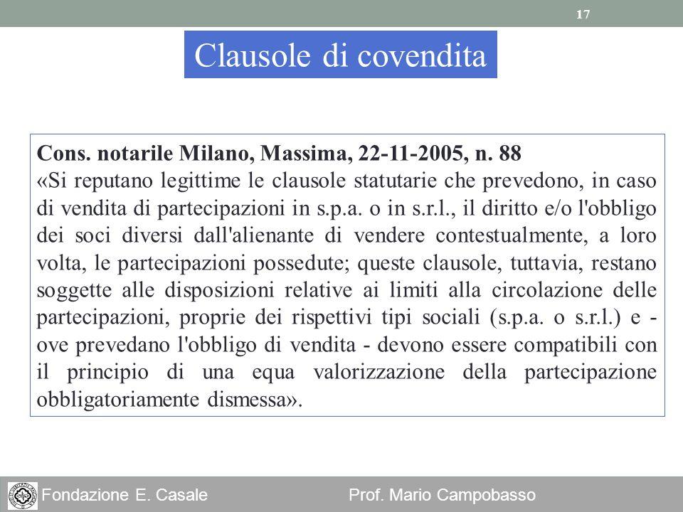 Clausole di covendita Cons. notarile Milano, Massima, 22-11-2005, n. 88.