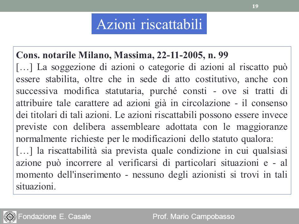 Azioni riscattabili Cons. notarile Milano, Massima, 22-11-2005, n. 99