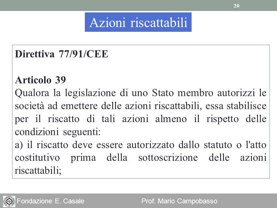 Azioni riscattabili Direttiva 77/91/CEE Articolo 39