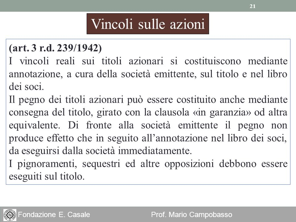 Vincoli sulle azioni (art. 3 r.d. 239/1942)