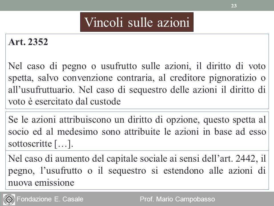 Vincoli sulle azioni Art. 2352
