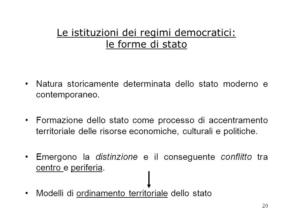 Le istituzioni dei regimi democratici: le forme di stato