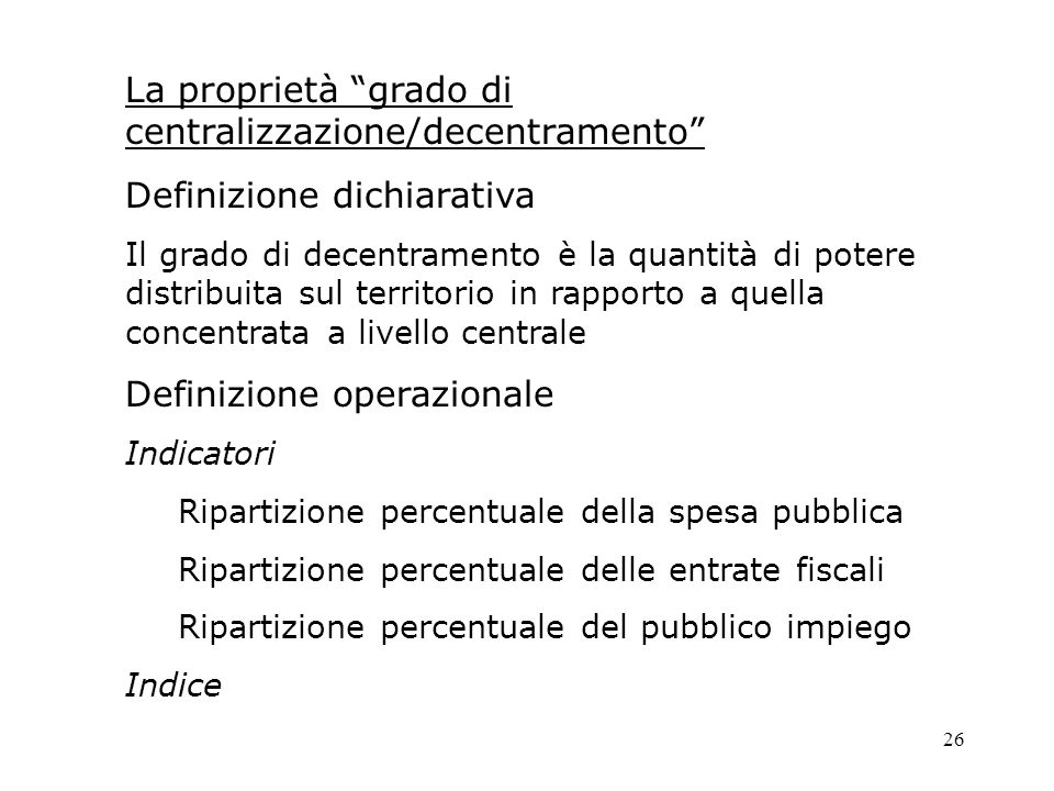 La proprietà grado di centralizzazione/decentramento