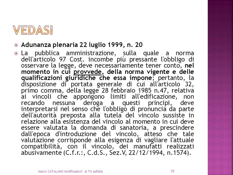 Vedasi Adunanza plenaria 22 luglio 1999, n. 20