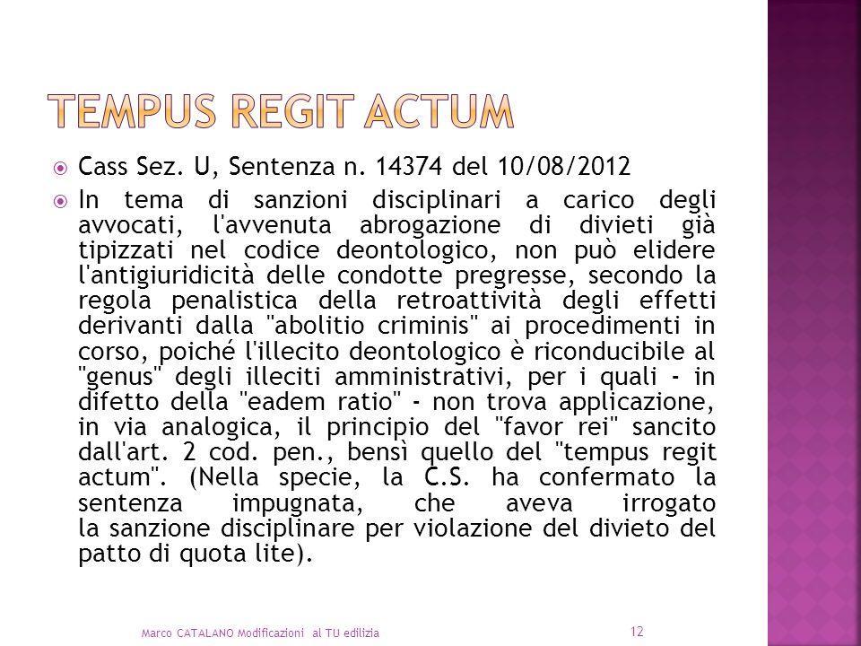 Tempus regit actum Cass Sez. U, Sentenza n. 14374 del 10/08/2012